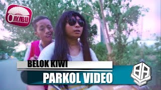 Video BELOK KIWI ( Parkol #25 ) download MP3, 3GP, MP4, WEBM, AVI, FLV Juni 2018