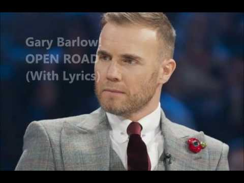 Gary Barlow - Open Road (With Lyrics)