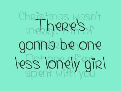 Justin Bieber - One Less Lonely Girl LYRICS