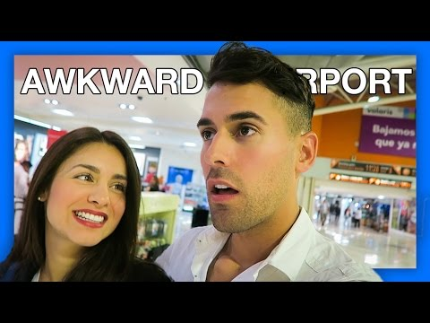 Awkward Mexican Airport Situations!