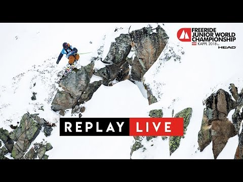 REPLAY LIVE | FJWC18 | Freeride Junior World Championship Kappl 2018 by Head