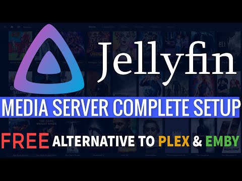 JELLYFIN MEDIA SERVER COMPLETE 2020 SETUP - FREE ALTERNATIVE TO PLEX AND EMBY