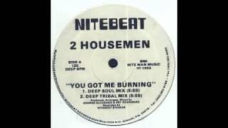 "2 Housemen ""You Got Me Burning"" (Deep Soul Mix) 1993"