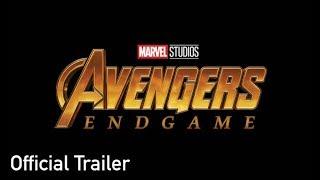 Marvel's Avengers 4: End Game (2019) Official Trailer