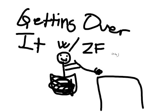 ZFKaffe plays Getting Over It whilst getting shouted at by ZF