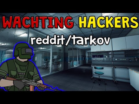 Looking at Hack Reports! EFT Reddit megathread analysis  Escape From Tarkov