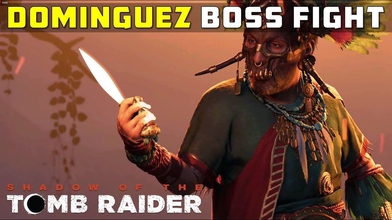 Defeat Trinity (Dominguez Final Boss Fight, City of the Serpent) – SHADOW  OF THE TOMB RAIDER