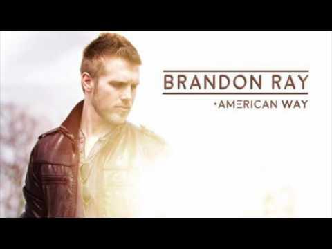 Brandon Ray - American Way- Official Audio
