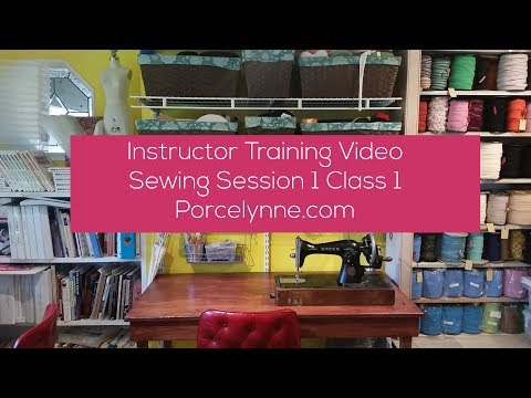 Teach my sewing classes - Session 1 now available