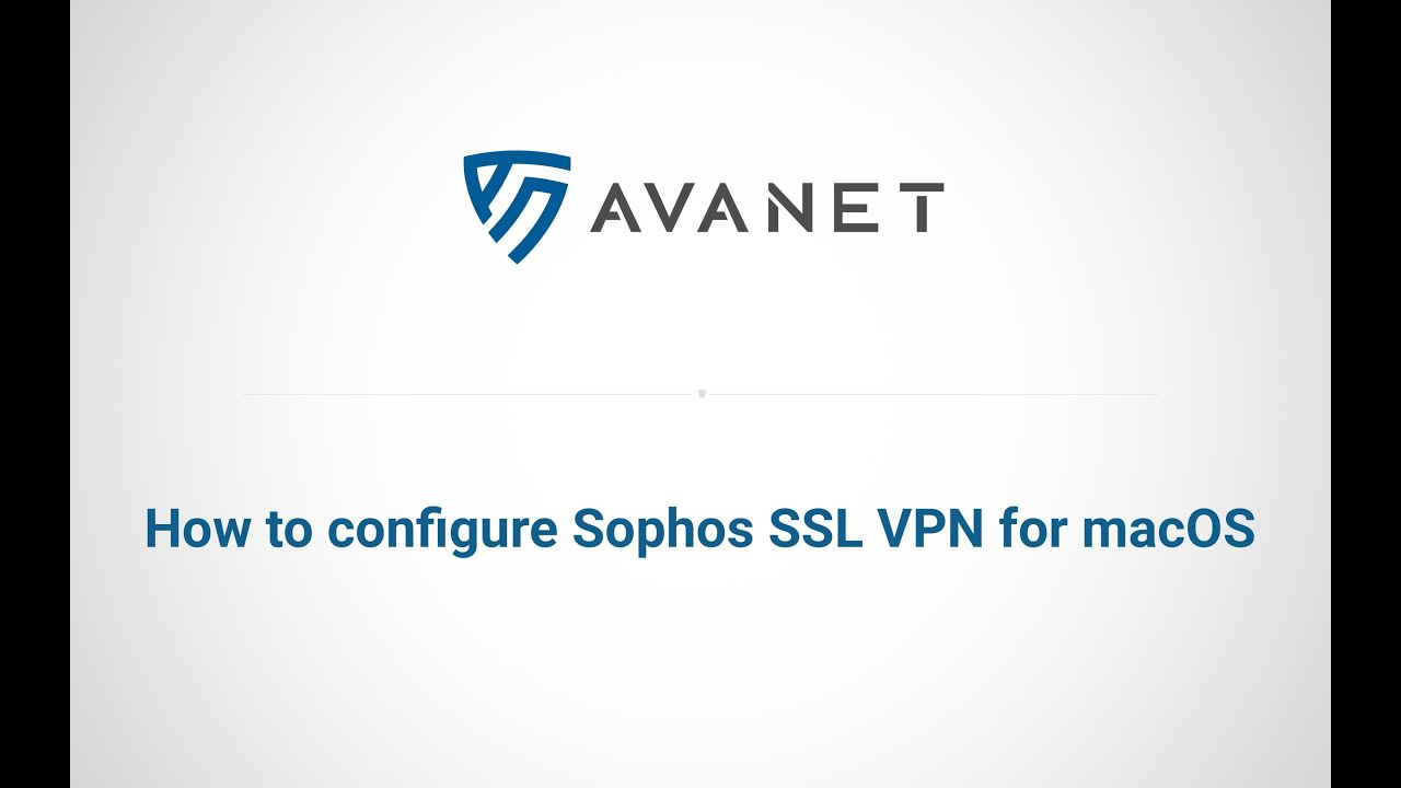 maxresdefault - How To Configure Sophos Vpn Client In Mac