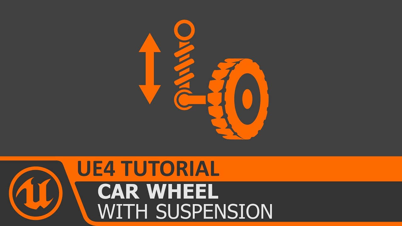[Unreal Engine 4 Tutorial] Wheel with Suspension for Vehicle (UE4 how to)