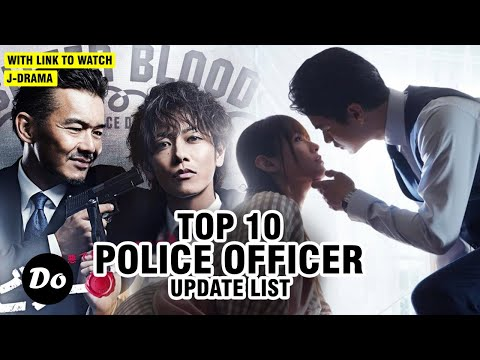 TOP 10 JAPANESE DRAMA ABOUT POLICE OFFICER