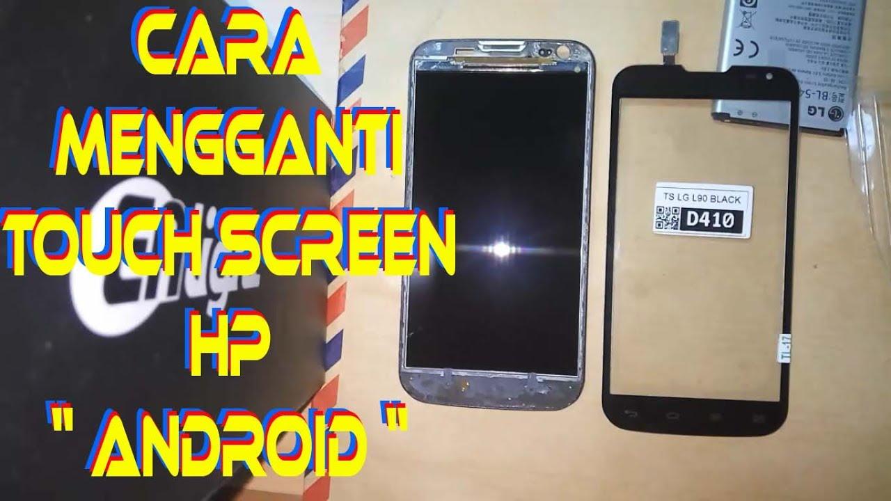 Cara Mengganti Touch Screen Hp Android Lg D410 L80 Dual D380 Black Free Case