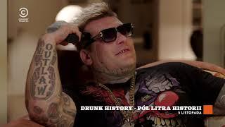 Drunk History – Pół Litra Historii teaser