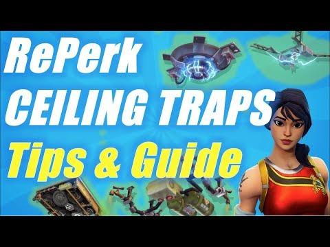 Fortnite StW - Ceiling Traps RePerks