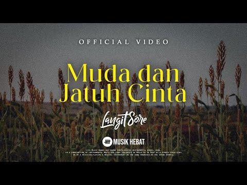 Free Download Langit Sore : Muda Dan Jatuh Cinta (official Lyric Video) Mp3 dan Mp4