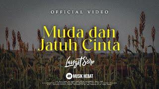 Gambar cover LANGIT SORE : MUDA DAN JATUH CINTA (OFFICIAL LYRIC VIDEO)