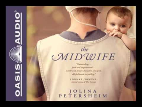 """""""The Midwife"""" by Jolina Petersheim - Ch. 1 Mp3"""