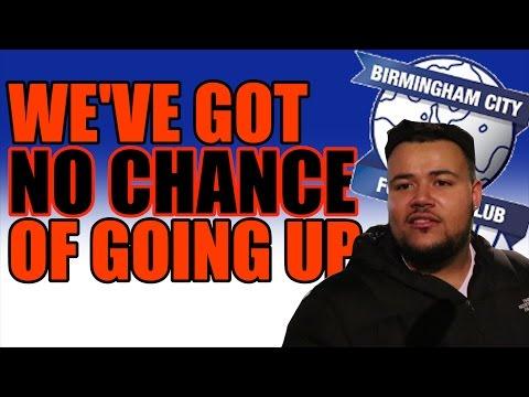 'Absolute Joke' - Birmingham Fans On Promotion Chances