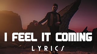 Baixar The Weeknd - I Feel It Coming Ft. Daft Punk [Lyrics / Lyric Video]