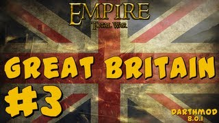 Empire Total War: Darthmod - Great Britain Campaign Part 3 ~ Pirates Punished!