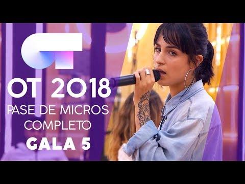 PRIMER PASE DE MICROS (COMPLETO) | Gala 5 | OT 2018