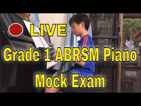 🔴  LIVE Grade 1 ABRSM Piano - Mock Exam - Justin