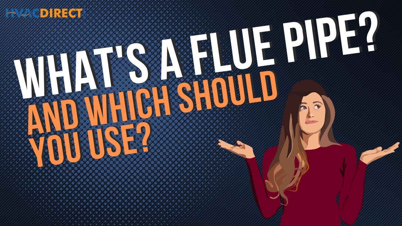 furnace flue pipe afue requirements definition demonstration