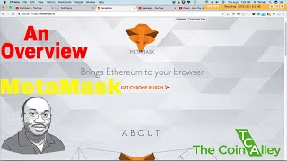 MetaMask - Introduction   High-Level Overview