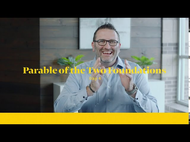 Parable of the Two Foundations - Doing the Words of Jesus