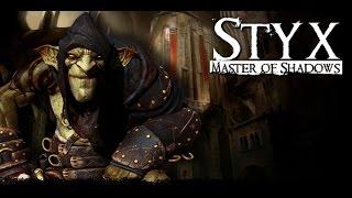 Styx: Master of Shadows - Новый трейлер на русском
