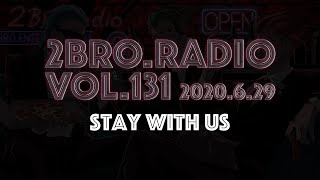 2broRadio【vol.131】