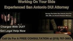 San Antonio DWI Attorney (210) 767-3003 - Top DUI Lawyer