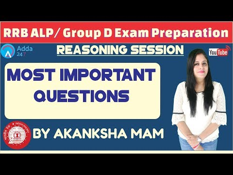 Most Important Questions For RRB ALP/ GROUP D By Akanksha Mam | Reasoning