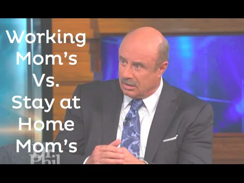 Working Moms vs. Stay at Home Moms