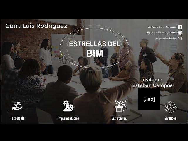 Estrellas del BIM con Esteban Campos Punto LAB