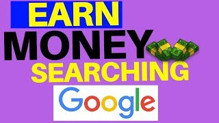 Earn Money Searching Google * Work From Home *