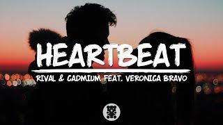 Rival & Cadmium - Heartbeat (feat. Veronica Bravo) (Lyrics Video)