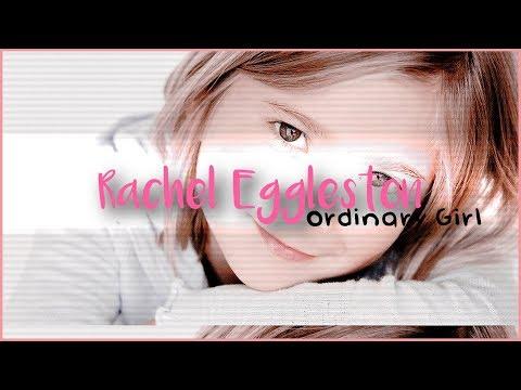 Rachel Eggleston  Ordinary Girl