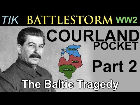 The Courland Pocket WW2 History Documentary BATTLESTORM Part 2 The Baltic Tragedy