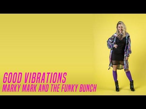 Good Vibrations - Marky Mark and The Funky Bunch  Verão 90
