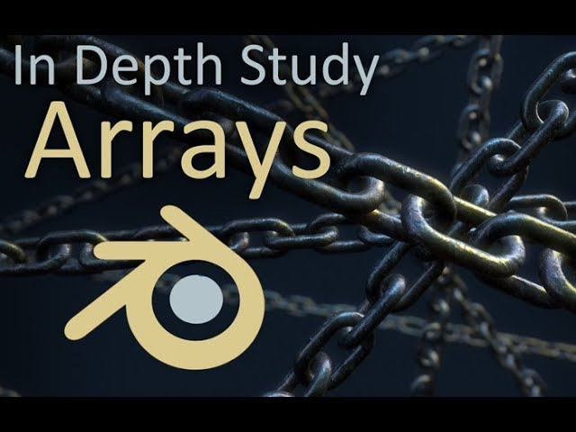 In Depth Study of Blender: Array Modifier