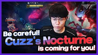 Be careful or Cuzz's Nocturne is coming for you! [T1 Stream Highlight]