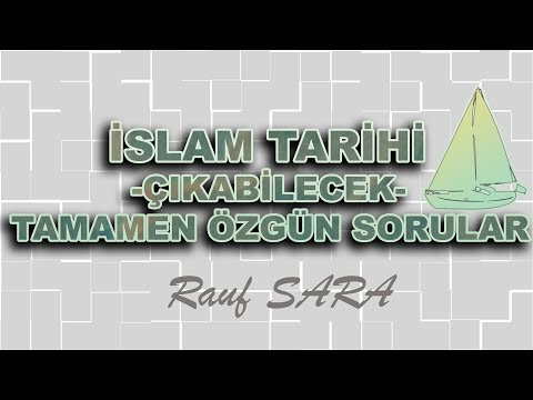 KPSS DİKAB ÇIKABİLECEK TAMAMEN ÖZGÜN İSLAM TARİHİ SORULARI -1 (Rauf ŞARA) | 2021