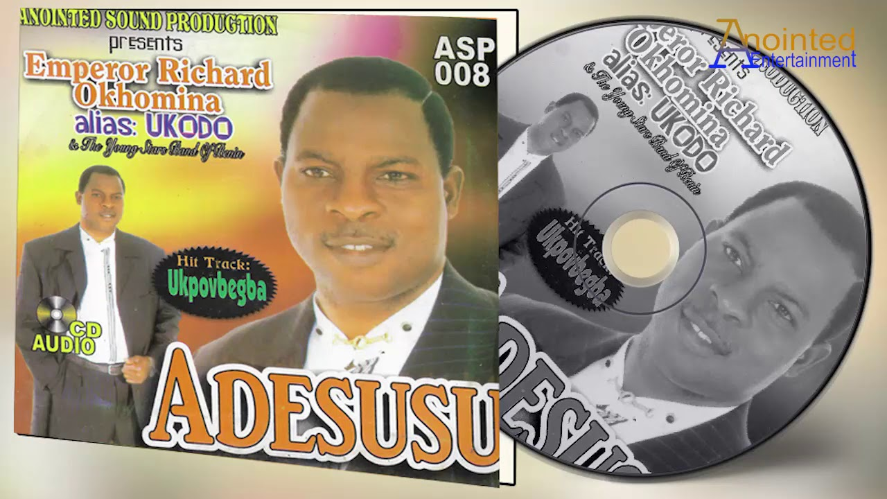 Download UKODO - ADESUSU [ALBUM] - LATEST BENIN MUSIC   EMP. RICHARD OKHOMINA
