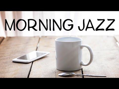 Morning JAZZ - Fresh Coffee JAZZ Playlist - Good Morning!
