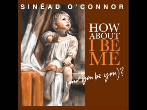 Sinéad O'Connor - I Had a Baby