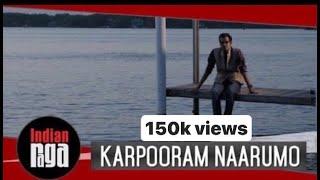 Karpooram Naarumo: IndianRaga Collaboration