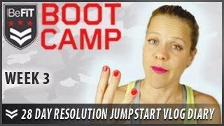 28 Day Resolution Jumpstart Workout Diary with Michelle Glavan: Week 3 - BeFit Bootcamp