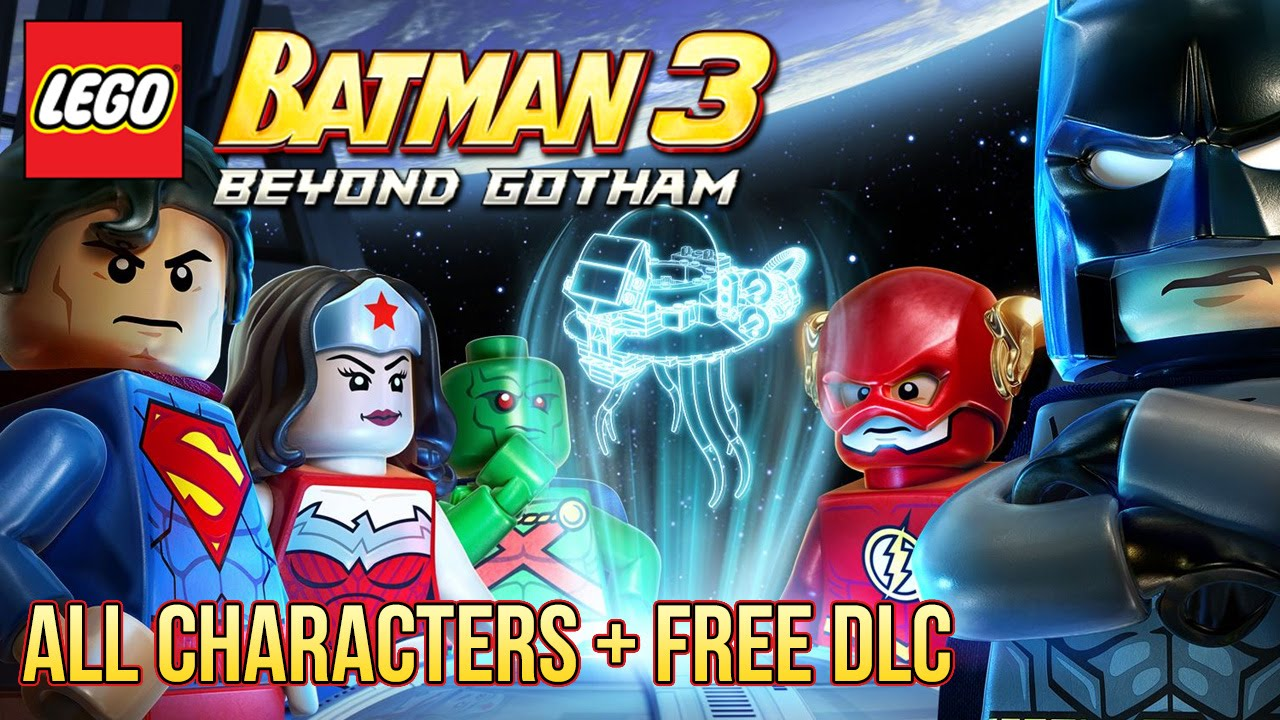 Lego Batman 3 - All Characters + Free DLC - YouTube